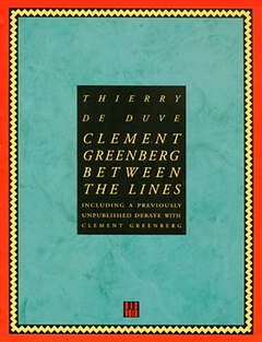 Clement Greenberg: Between The Lines
