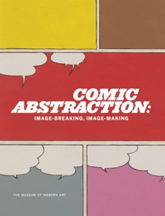Comic Abstraction: Image Breaking, Image Making