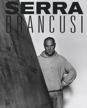 Constantin Brancusi & Richard Serra: Resting In Time and Space