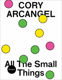 Cory Arcangel: All The Small Things