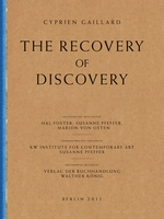 Cyprien Gaillard: The Recovery of Discovery