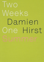 Damien Hirst: Two Weeks One Summer