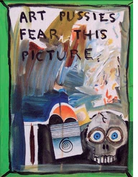 Featured image is reproduced from <I>Dan Reeder: Art Pussies Fear this Book</I>.