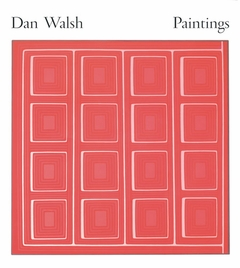 Dan Walsh: Paintings