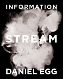 Daniel Egg: Information Stream