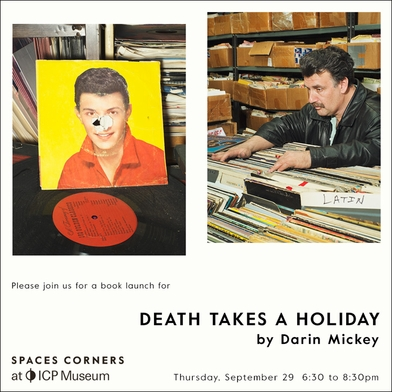 Darin Mickey Death Takes a Holiday Launch at Spaces Corners at ICP Museum