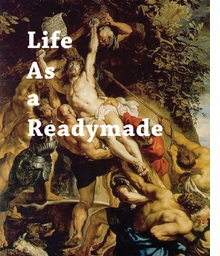 Darren Bader: Life As a Readymade