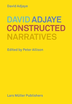 David Adjaye: Constructed Narratives