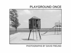 David Freund: Playground Once