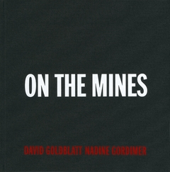 David Goldblatt: On the Mines