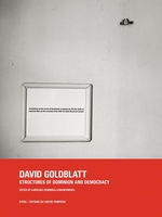 David Goldblatt: Structures of Dominion and Democracy