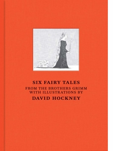 David Hockney: Six Fairy Tales from Brothers Grimm