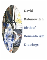 David Rabinowitch: Birth of Romanticism Drawings