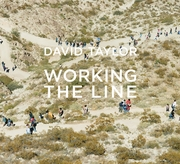 David Taylor: Working the Line