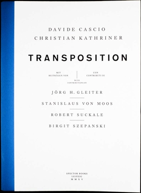 Davide Cascio & Christian Kathriner: Transposition