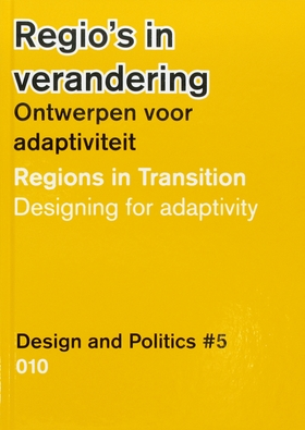 Design and Politics No. 5: Regions in Transition