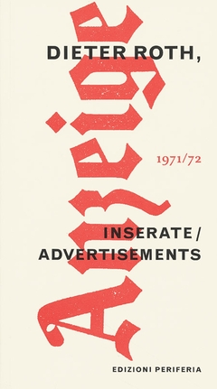 Dieter Roth: Advertisements 1971-1972