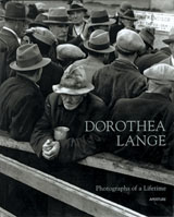 Dorothea Lange: Photographs Of A Lifetime
