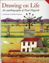 Drawing On Life: The Autobiography Of Paul Hogarth