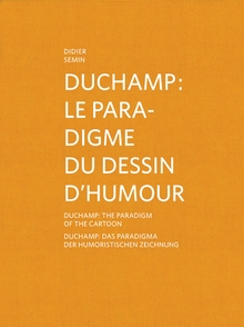 Duchamp: The Paradigm of the Cartoon