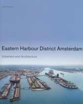 Eastern Harbour District Amsterdam