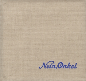 Ed Jones and Timothy Prus: Nein, Onkel