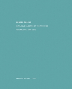 Ed Ruscha: Catalogue Raisonné of the Paintings, Volume One