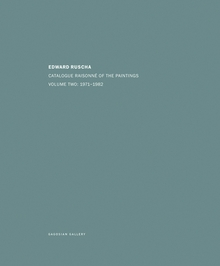 Ed Ruscha: Catalogue Raisonné of the Paintings, Volume Two