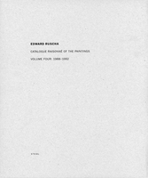 Ed Ruscha: Catalogue Raisonné of the Paintings, Volume Four