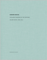 Ed Ruscha: Catalogue Raisonné of the Paintings, Volume Seven