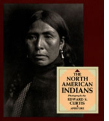 Edward S. Curtis: The North American Indians