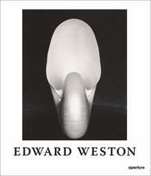 Edward Weston: The Flame of Recognition