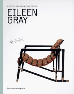 eileen gray objects and furniture design artbook d a p 2013