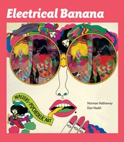Electrical Banana: Masters of Psychedelic Art