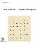 Henri Michaux: Emergences-Resurgences