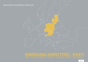 Emerging Identities-East!