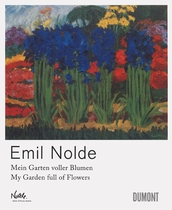 Emil Nolde: My Garden Full of Flowers