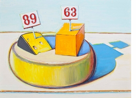 """Cheese Round"" (2011) is reproduced from <I>Episodes with Wayne Thiebaud</I>."