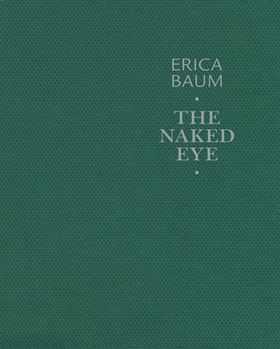 Erica Baum: The Naked Eye