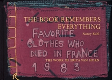 Erica Van Horn: The Book Remembers Everything