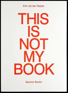 Erik van der Weijde: This Is Not My Book