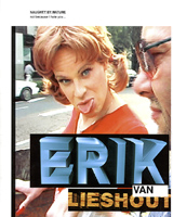 Erik Van Lieshout: Naughty By Nature