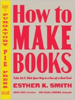 Esther K. Smith: How to Make Books
