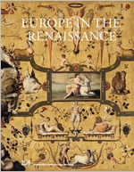 Europe in the Renaissance: Metamorphoses 1400–1600