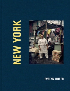 Evelyn Hofer: New York
