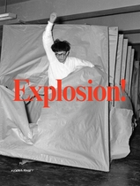 Explosion! Painting as Action