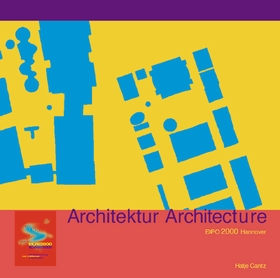 Expo 2000 Hannover: Architecture