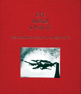 Eye Mind Spirit: The Enduring Legacy of Minor White