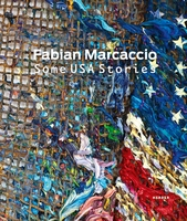 Fabian Marcaccio: Some USA Stories