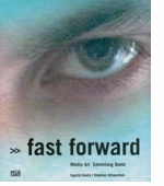 Fast Forward: Media Art